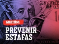 Misión: Prevenir estafas