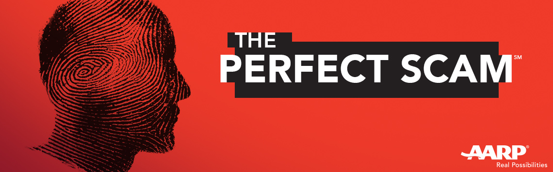 The Perfect Scam - AARP