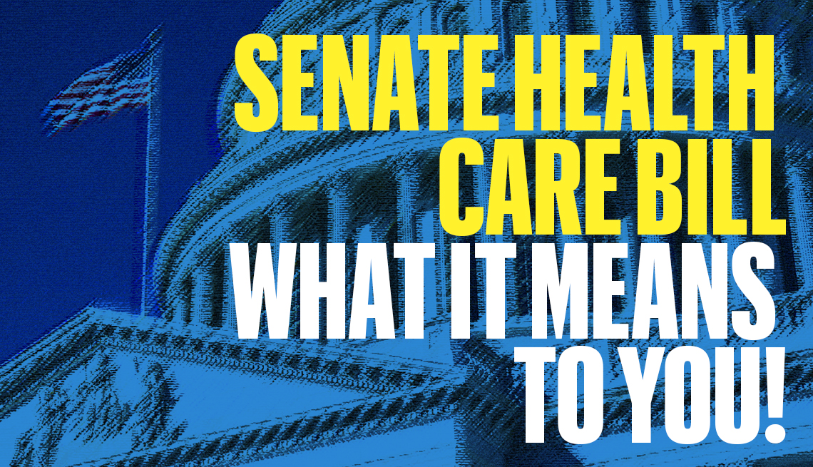 Senate Health Care Bill What It Means to You!