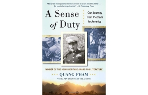 A Sense of Duty: Our Journey from Vietnam to America book