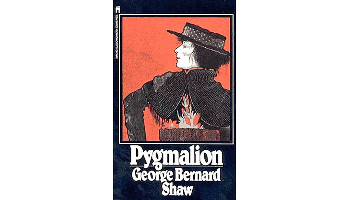 My Fair Lady was based on Pygmalion, a play by George Bernard Shaw