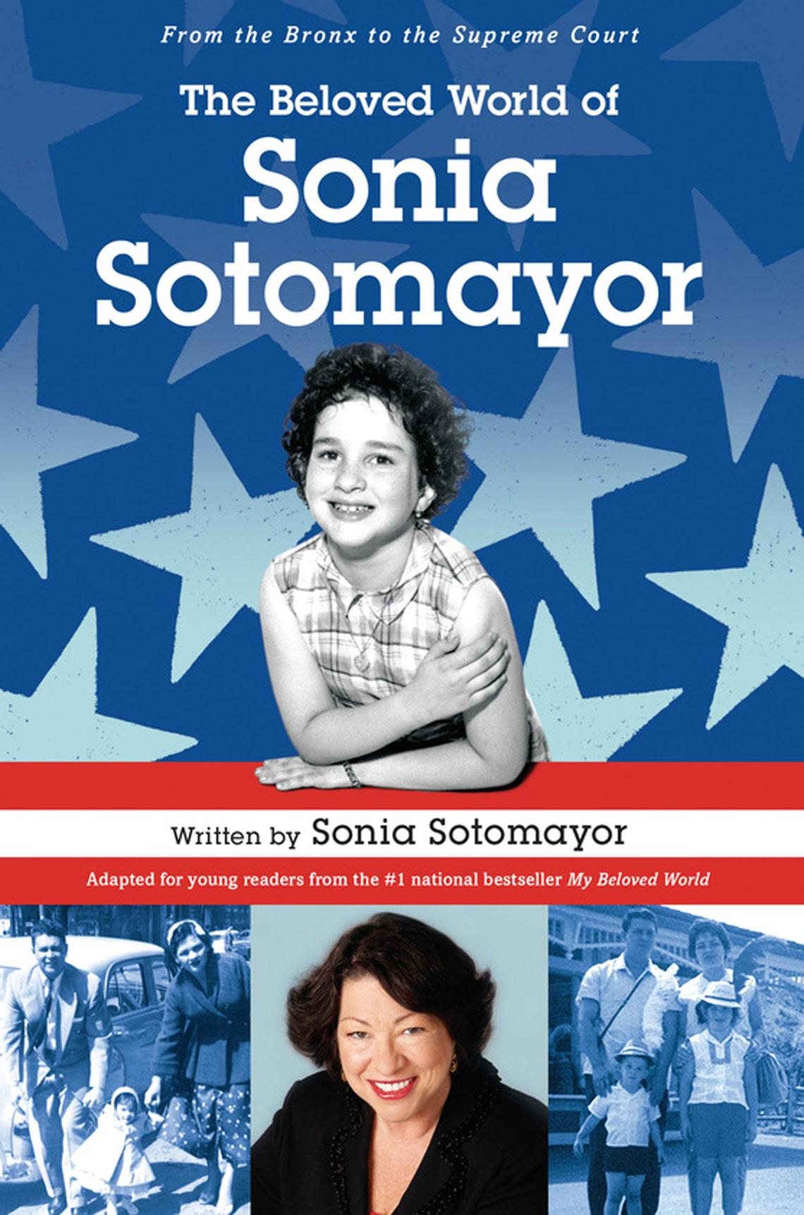 "Carátula del libro de Sonia Sotomayor ""The Beloved World of Sonia Sotomayor""."