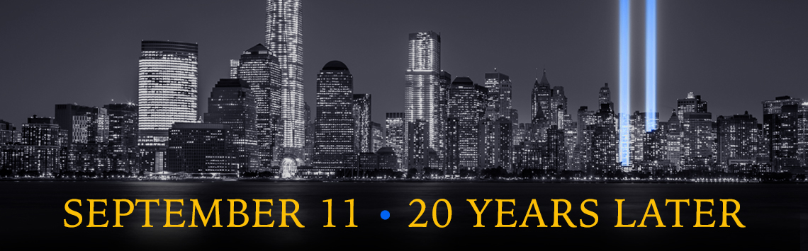 september eleventh twenty years later banner with photo of new york city skyline showing the tribute in lights shining from ground zero at night