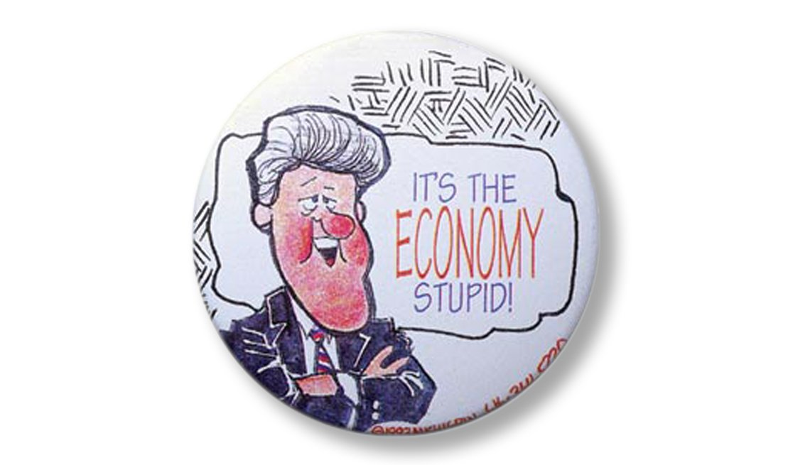 "Memorable Presidential Campaign Slogans - ""It's the economy, stupid"" was a mantra of Bill Clinton's successful 1992 campaign"