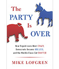 Mike Lofgren's new book The Party is Over explores politics in Washington today. For the online book review.