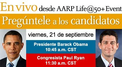En vivo desde AARP life at 50 plus event-preguntele a los candidatos