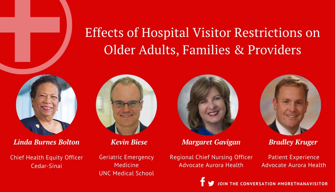 Effects of Hospital Visitor Restrictions on Older Adults, Families & Providers
