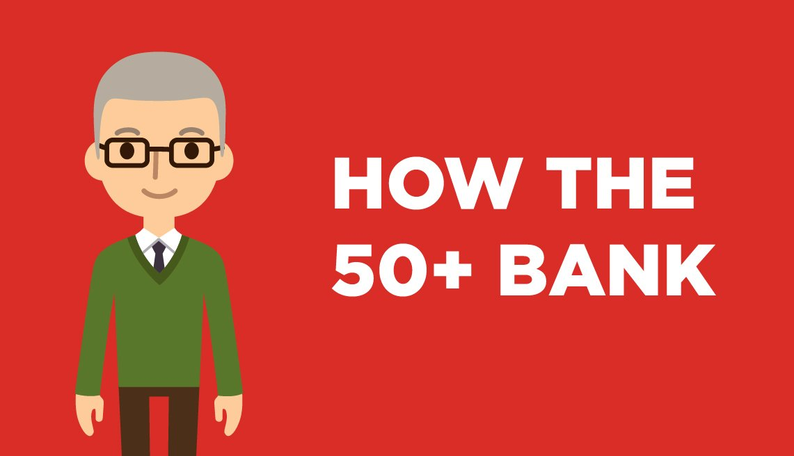 How the 50 plus bank