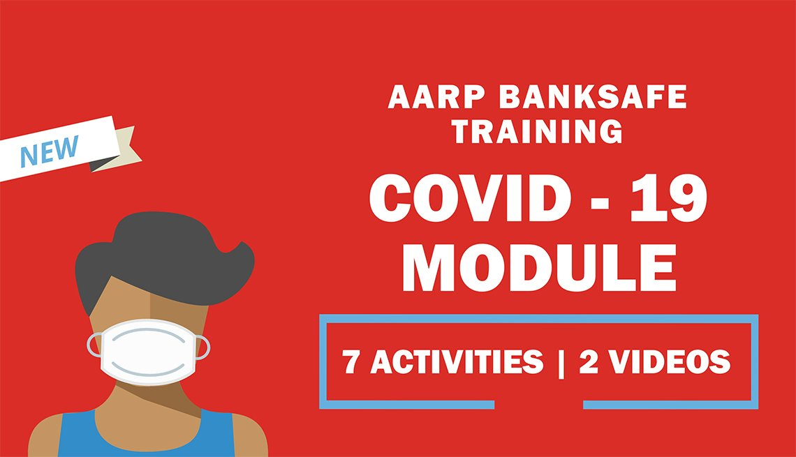 a a r p bank safe training covid nineteen  module seven activities two videos