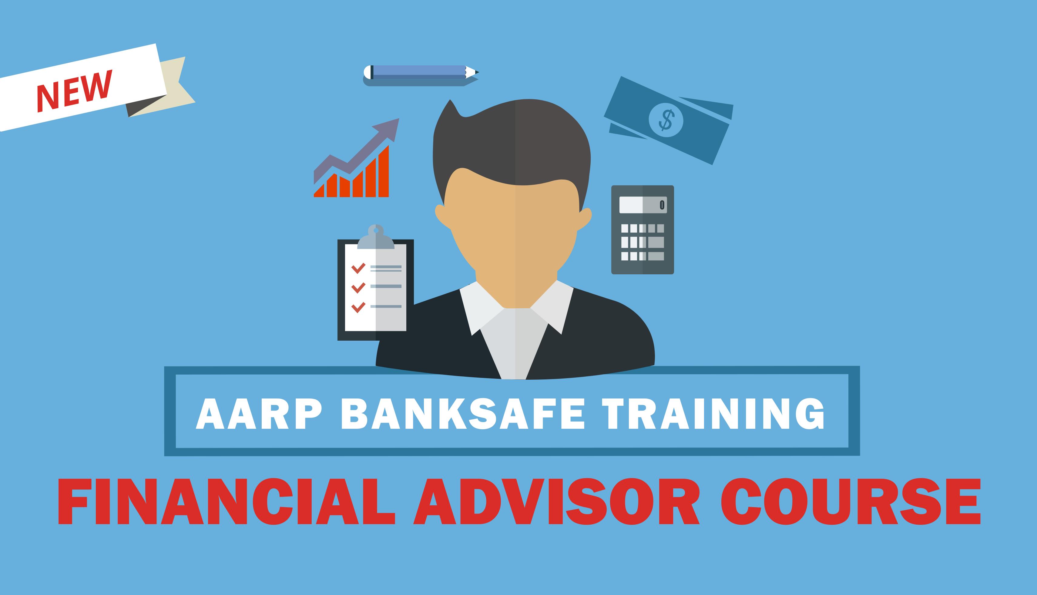 A A R P bank safe training financial advisor course