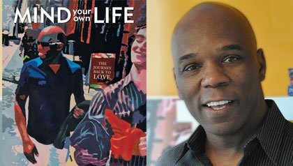 interview with aaron anson about his book mind your own life