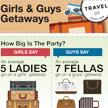 Girls and Guys Getaways