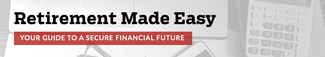 retirement made easy your guide to a secure financial future