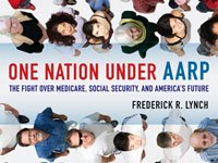 Book cover of One Nation Under AARP by Frederick R. Lynch