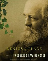 Book Cover - Genius of Place: The Life of Frederick Law Olmstead, by Justin Martin