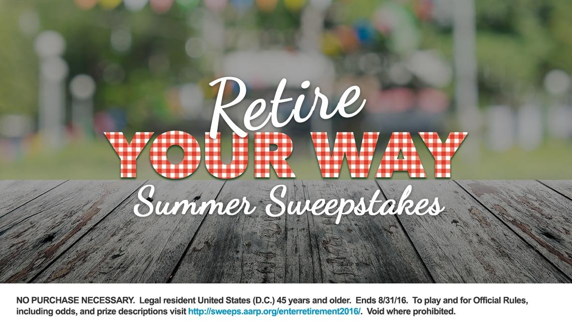 Retire Your Way Summer Sweepstakes