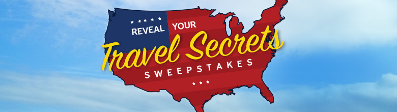 Reveal Your Travel Secrets Sweepstakes