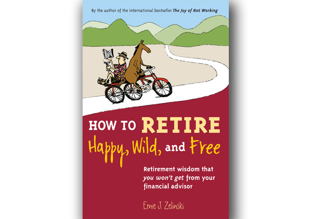 How to retire happy, wild and Free book