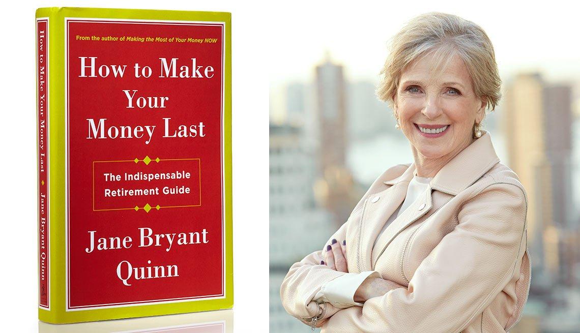 Portada del libro How To Make Your Money Last y su autora Jane Bryant Quinn - Cómo hacer que el dinero dure